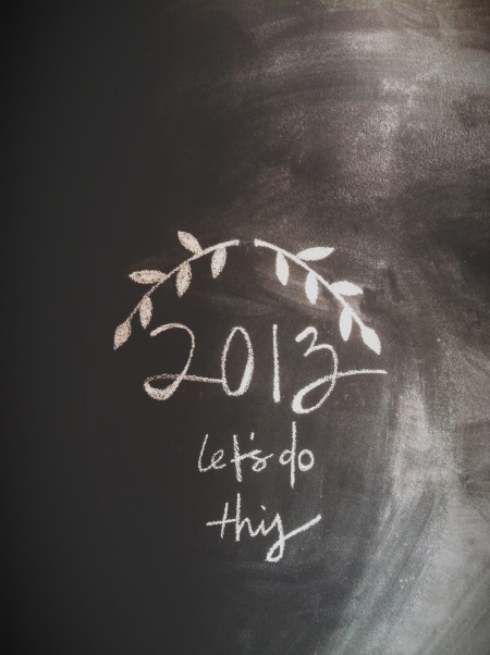 2013, Let's do this
